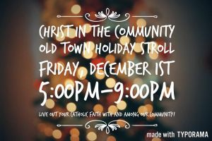 Christ in the Community-Old Town Holiday Stroll! @ Albuquerque Old Town