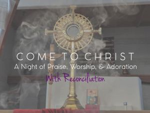 Advent Come to Christ: A Night of Praise, Worship, & Adoration @ Santa Maria de la Vid Abbey