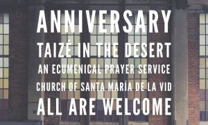 Taizé in the Desert - 7-Year Anniversary! @ Santa Maria de la Vid Abbey