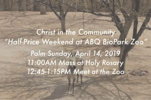 Christ in the Community-Half-Price Weekend at the Zoo @ ABQ BioPark Zoo