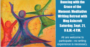 Dancing with the Grace of the Moment: Meditative Writing Retreat with Meg Ashcroft @ Norbertine Abbey