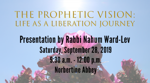 The Prophetic Vision: Life as a Liberation Journey @ Norbertine Abbey