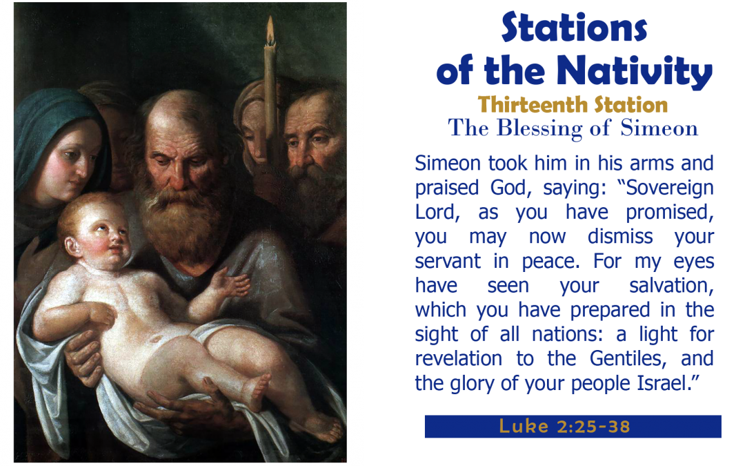 Thirteenth Station: The Blessing of Simeon
