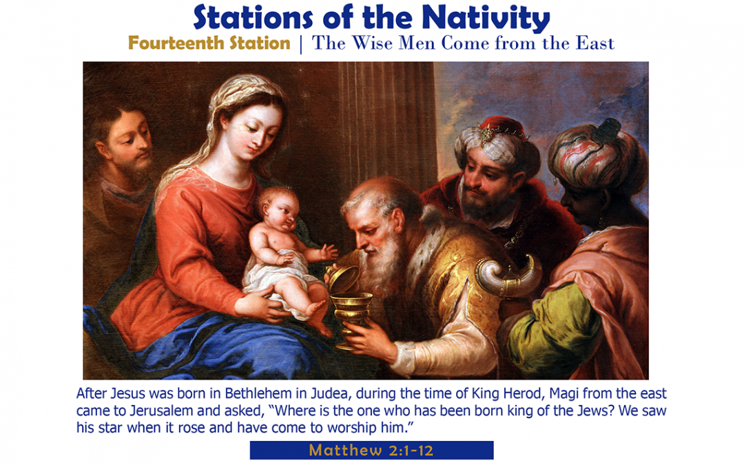 Fourteenth Station: The Wise Men Come from the East